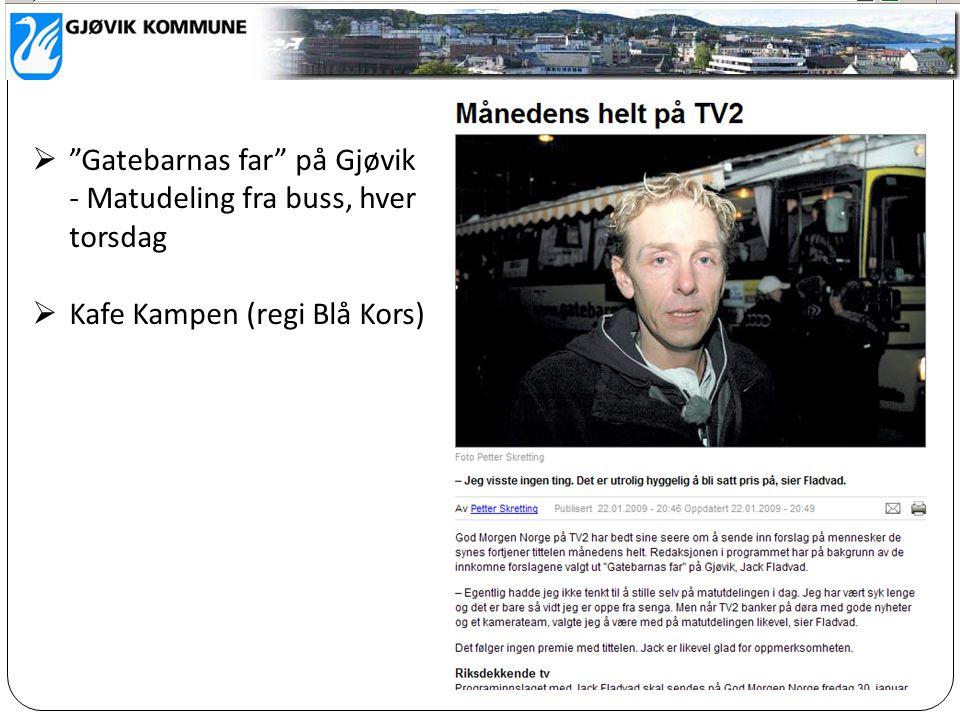 """ """"Gatebarnas far"""" på Gjøvik - Matudeling fra buss, hver torsdag  Kafe Kampen (regi Blå Kors)"""