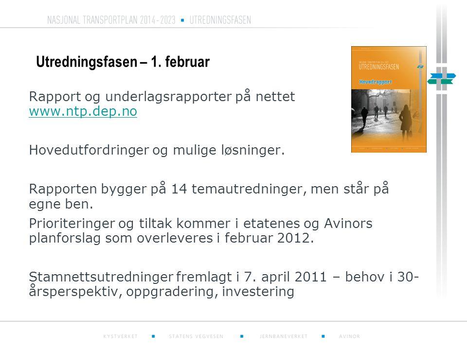 Utredningsfasen – 1. februar Rapport og underlagsrapporter på nettet www.ntp.dep.no www.ntp.dep.no Hovedutfordringer og mulige løsninger. Rapporten by