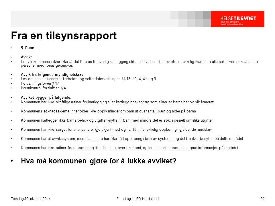 Fra en tilsynsrapport 5. Funn Avvik: Lillevik kommune sikrer ikke at det foretas forsvarlig kartlegging slik at individuelle behov blir tilstekkelig i
