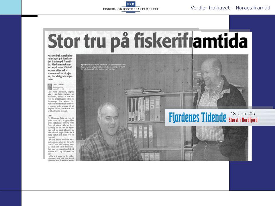 Verdier fra havet – Norges framtid 13. Juni -05