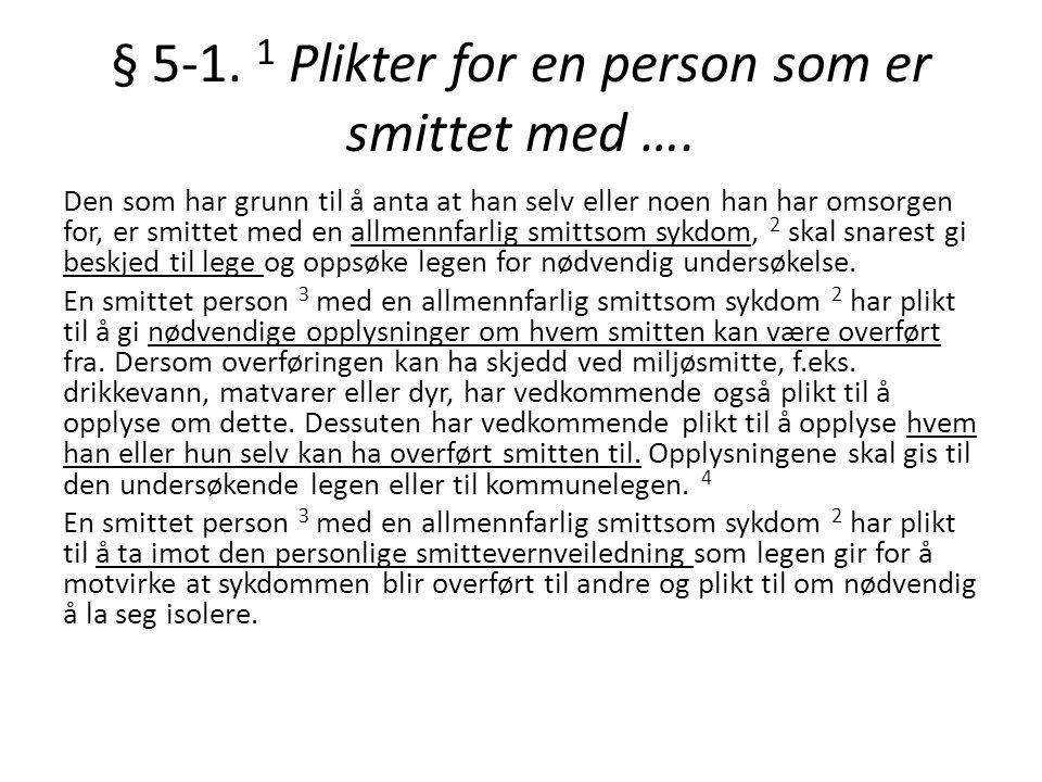 § 5-1.1 Plikter for en person som er smittet med ….
