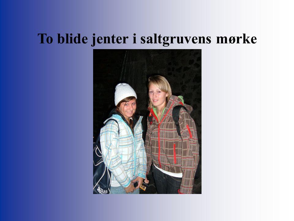 To blide jenter i saltgruvens mørke