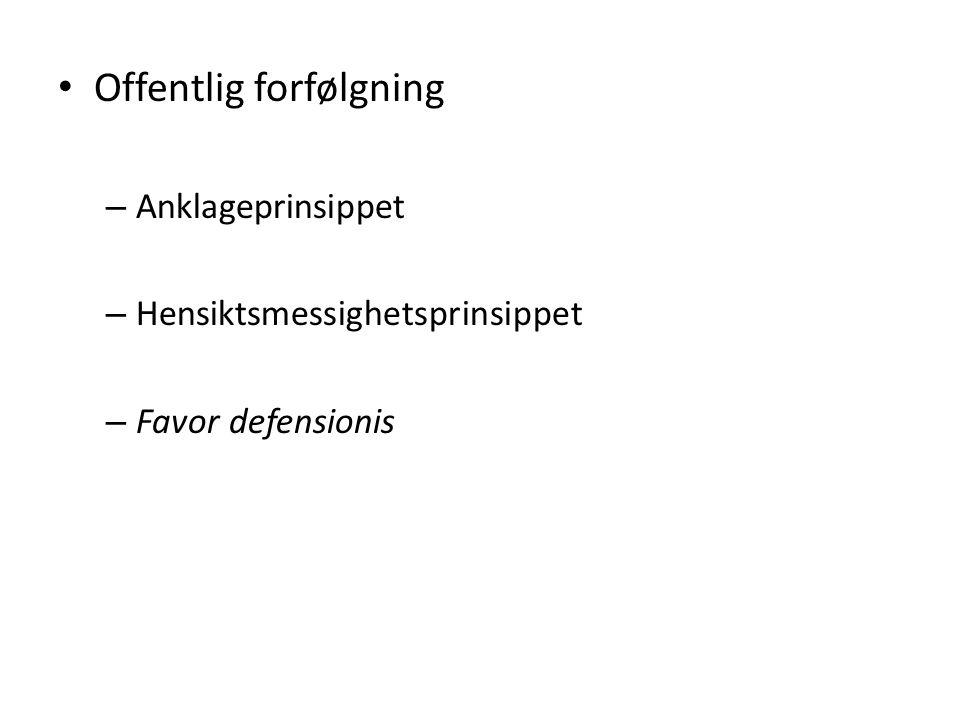 EMK artikkel 6 – «Fair trial» «… everyone is entitled to a fair and public hearing within a reasonable time
