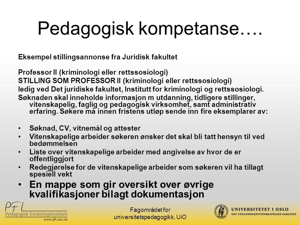 Fagområdet for universitetspedagogikk, UiO Pedagogisk kompetanse….