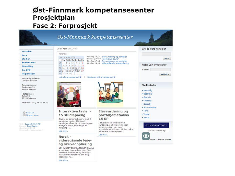 Øst-Finnmark kompetansesenter Prosjektplan Fase 2: Forprosjekt