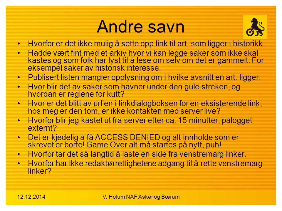 12.12.2014V.Holum NAF Asker og Bærum Blir eway videreutviklet og bugger rettet.