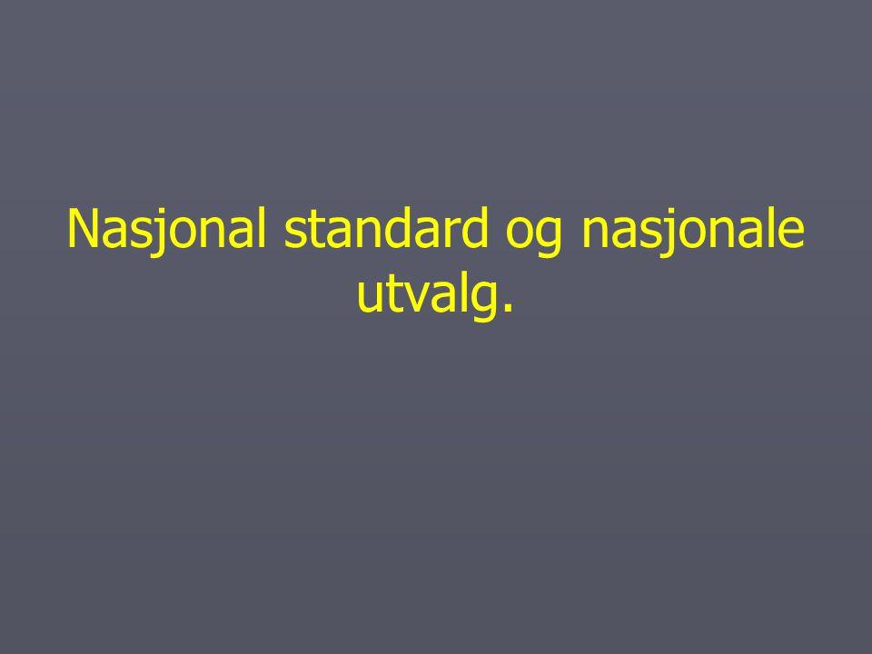 Nasjonal standard ► Standarden innbefatter nasjonale planer som er nasjonale rammer for tilbydernes utdanningsplaner.