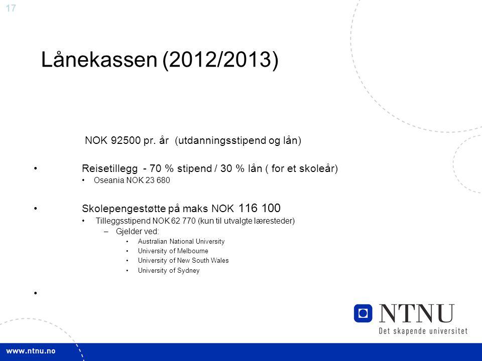 17 Lånekassen (2012/2013) NOK 92500 pr.
