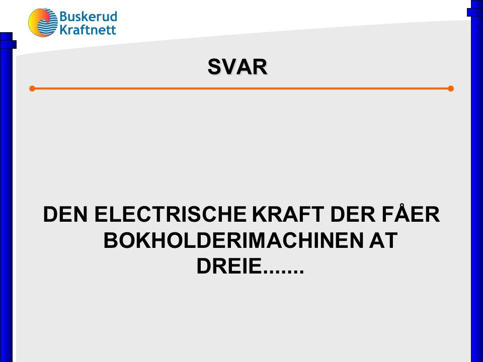 SVAR DEN ELECTRISCHE KRAFT DER FÅER BOKHOLDERIMACHINEN AT DREIE.......