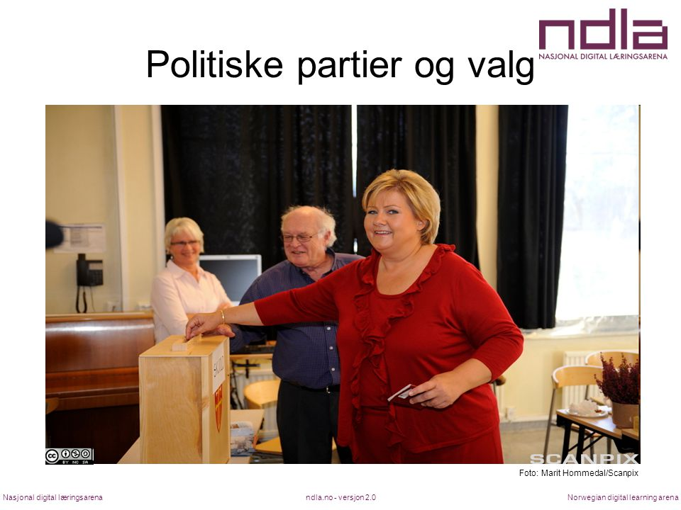 ndla.no - versjon 2.0Nasjonal digital læringsarenaNorwegian digital learning arena Politiske partier og valg Foto: Marit Hommedal/Scanpix