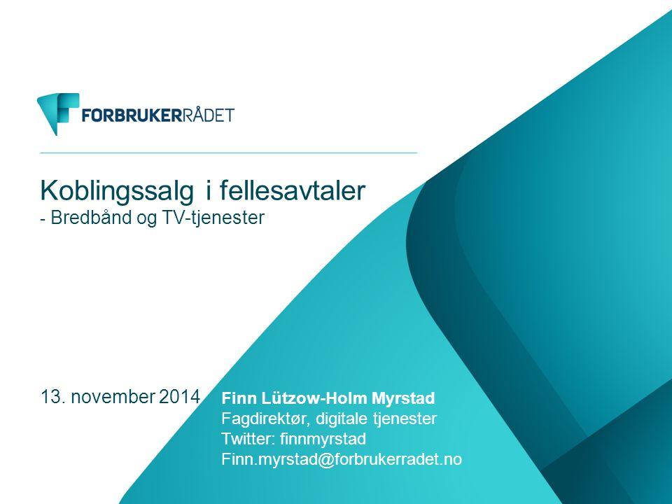 Koblingssalg i fellesavtaler - Bredbånd og TV-tjenester 13.