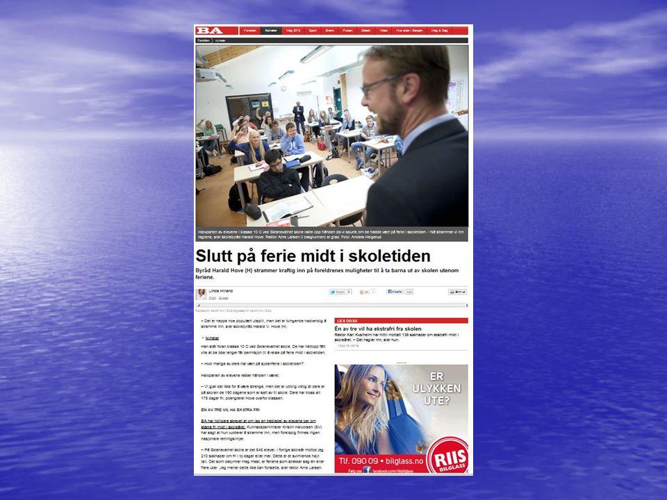 PERMISJON/FRI FRA SKOLEN BERGENSSTANDARDEN BERGENSSTANDARDEN - Nye regler gjeldende fra 1.okt 2013.