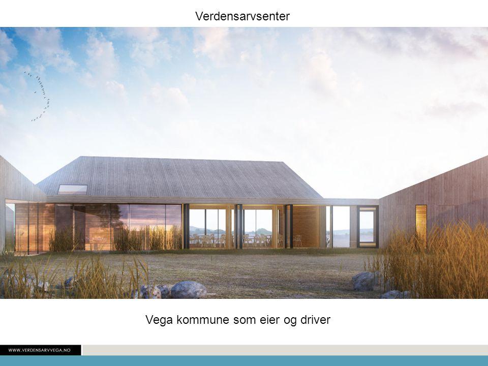 Verdensarvsenter Vega kommune som eier og driver