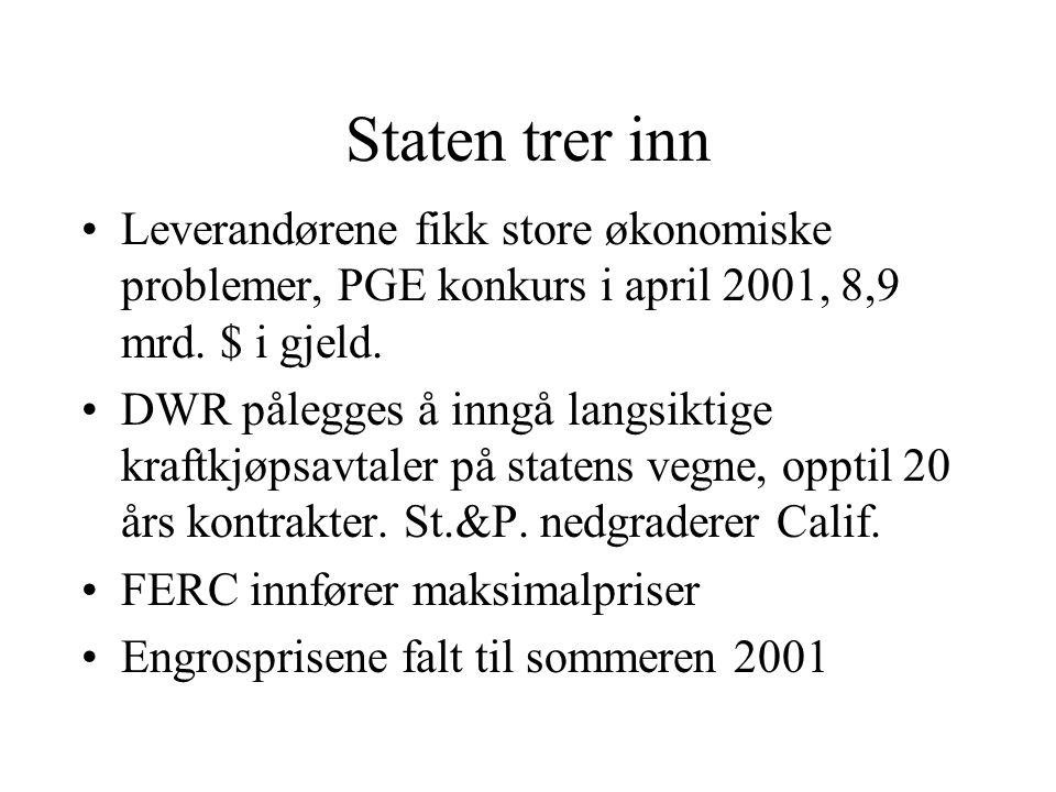 Staten trer inn Leverandørene fikk store økonomiske problemer, PGE konkurs i april 2001, 8,9 mrd. $ i gjeld. DWR pålegges å inngå langsiktige kraftkjø