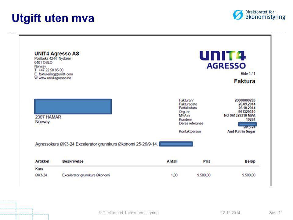 Utgift uten mva Side 19© Direktoratet for økonomistyring12.12.2014
