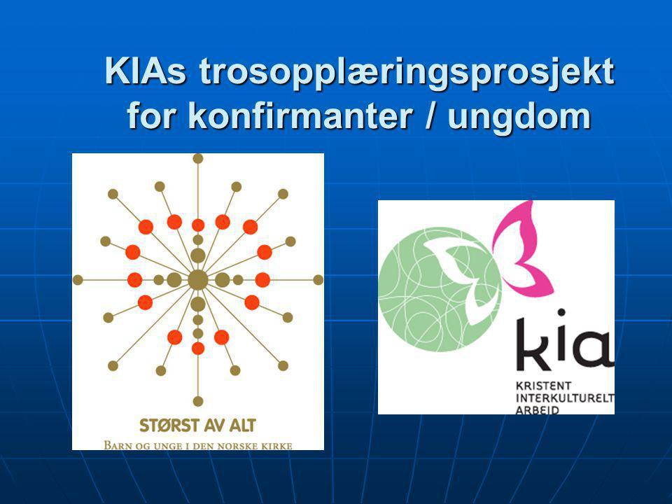 KIAs trosopplæringsprosjekt for konfirmanter / ungdom