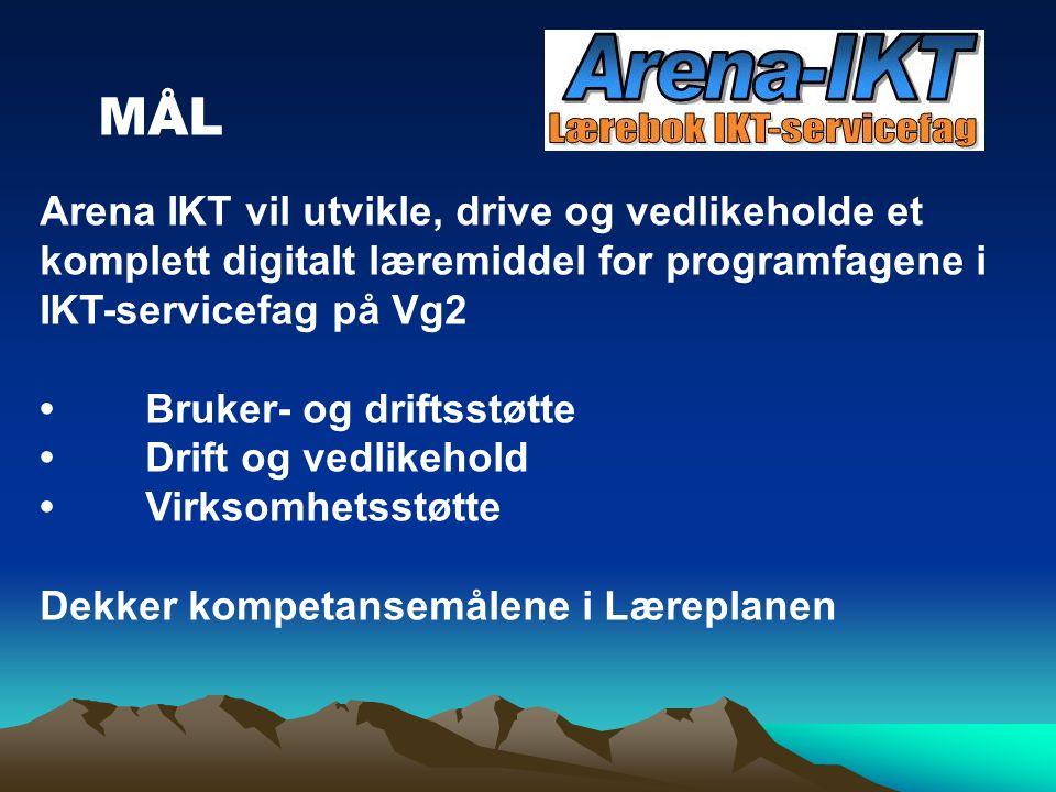 Arena IKT vil utvikle, drive og vedlikeholde et komplett digitalt læremiddel for programfagene i IKT-servicefag på Vg2 Bruker- og driftsstøtte Drift o