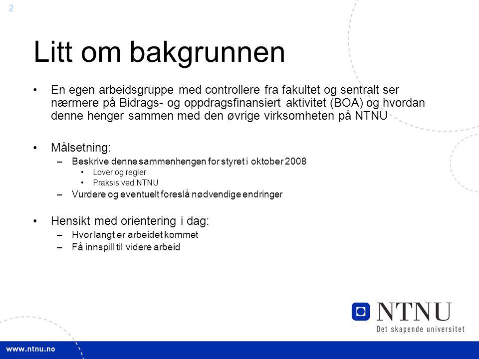 23 Overhead ved NTNU i 2007 Ser vi derimot på hva som netto går fra EFV til BFV, så overføres 155 mill i 2007, mot 136 mill i 2006.