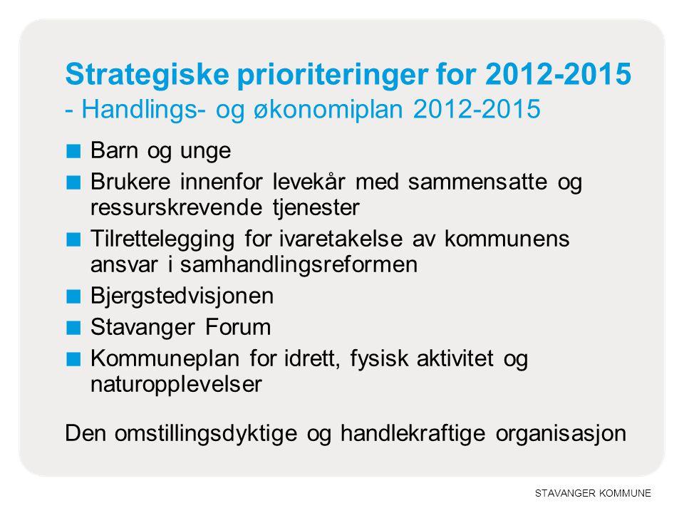 STAVANGER KOMMUNE Strategiske prioriteringer for 2012-2015 - Handlings- og økonomiplan 2012-2015 ■ Barn og unge ■ Brukere innenfor levekår med sammens