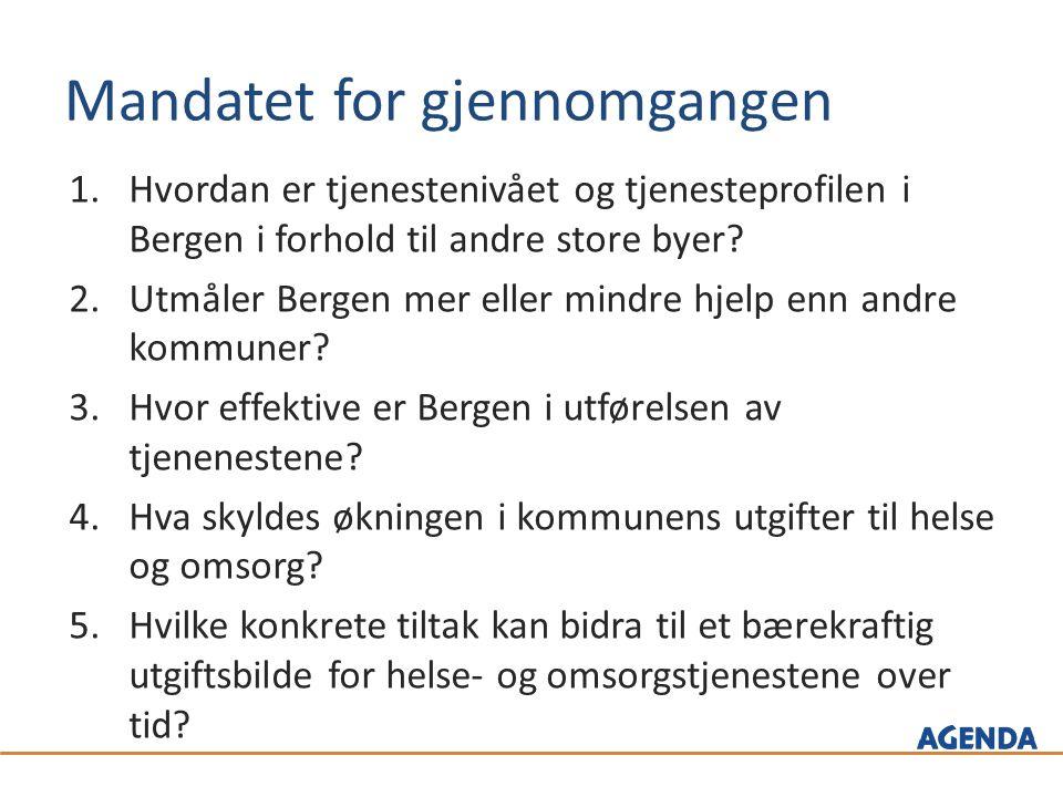 Mandatet for gjennomgangen 1.Hvordan er tjenestenivået og tjenesteprofilen i Bergen i forhold til andre store byer.