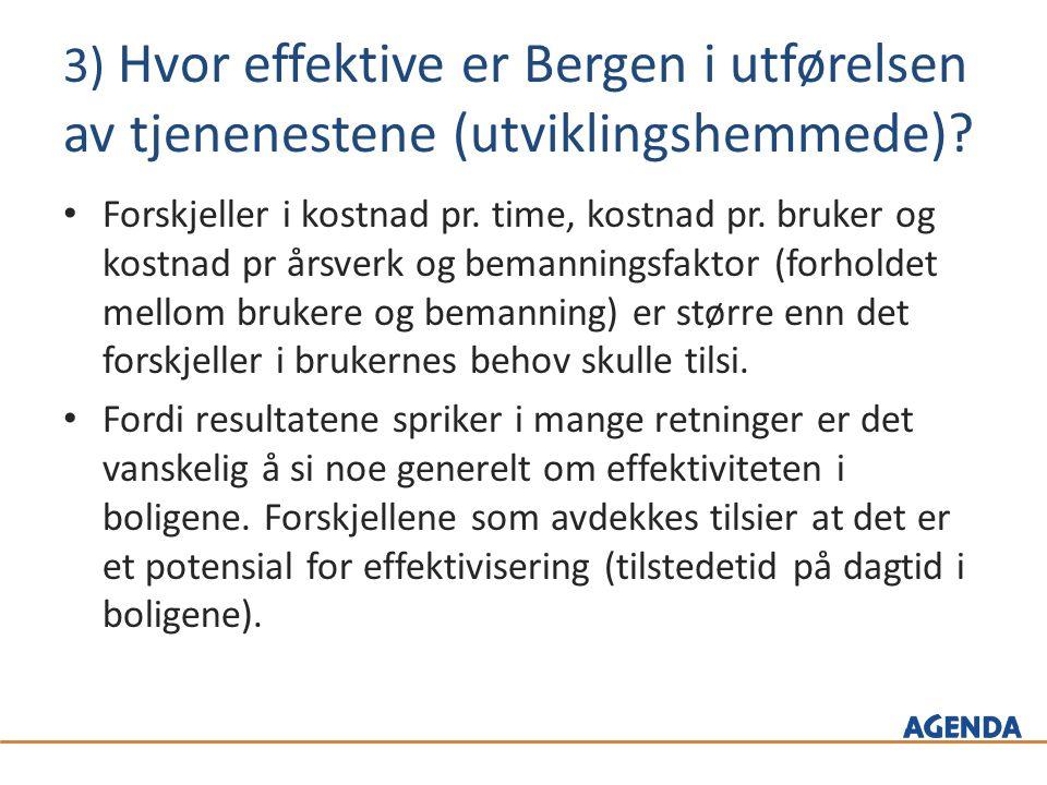 3) Hvor effektive er Bergen i utførelsen av tjenenestene (utviklingshemmede).