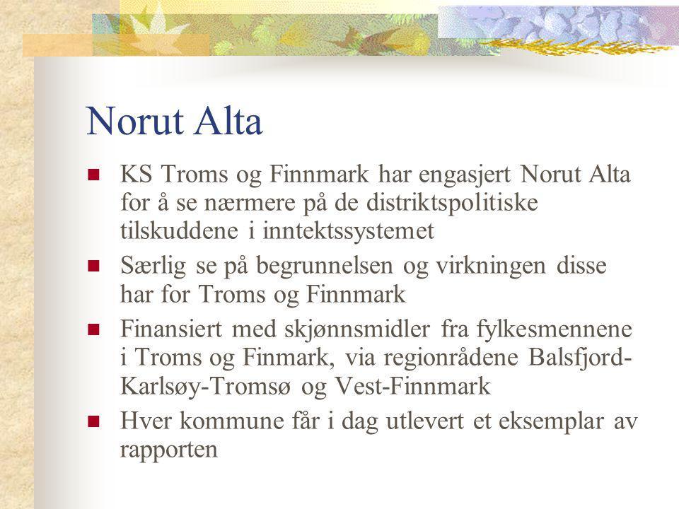 Norut Alta KS Troms og Finnmark har engasjert Norut Alta for å se nærmere på de distriktspolitiske tilskuddene i inntektssystemet Særlig se på begrunn