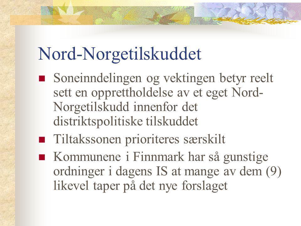 Nord-Norgetilskuddet Soneinndelingen og vektingen betyr reelt sett en opprettholdelse av et eget Nord- Norgetilskudd innenfor det distriktspolitiske t