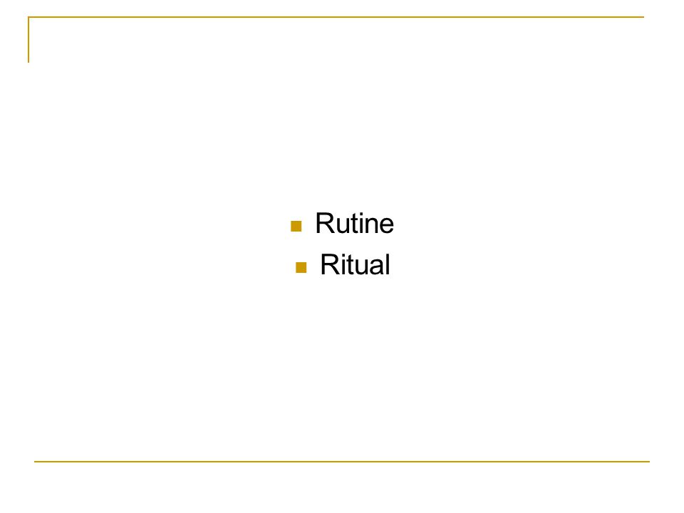 Rutine Ritual