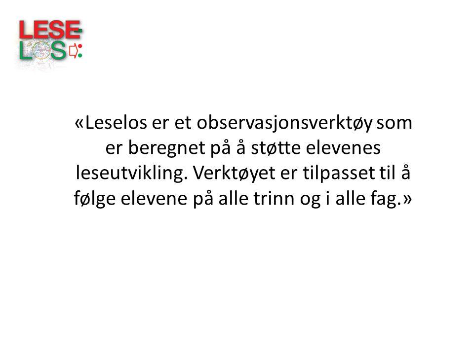 LeseLos: –er utarbeidet ved lesesenteret på UiS av Liv Engen og Lise Helgevold.