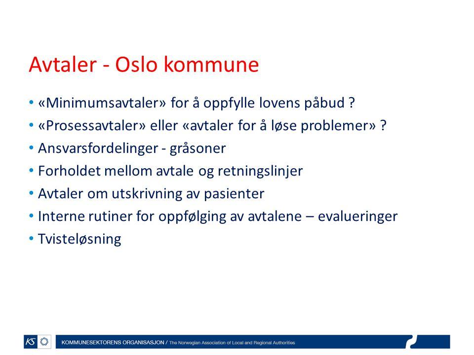 Avtaler - Oslo kommune «Minimumsavtaler» for å oppfylle lovens påbud ? «Prosessavtaler» eller «avtaler for å løse problemer» ? Ansvarsfordelinger - gr