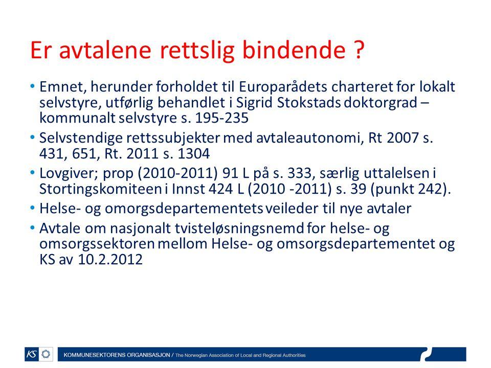 Er avtalene rettslig bindende ? Emnet, herunder forholdet til Europarådets charteret for lokalt selvstyre, utførlig behandlet i Sigrid Stokstads dokto