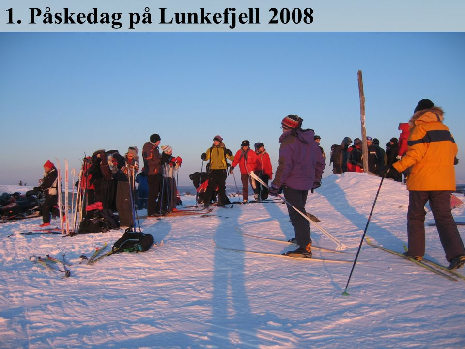 1. Påskedag på Lunkefjell 2008