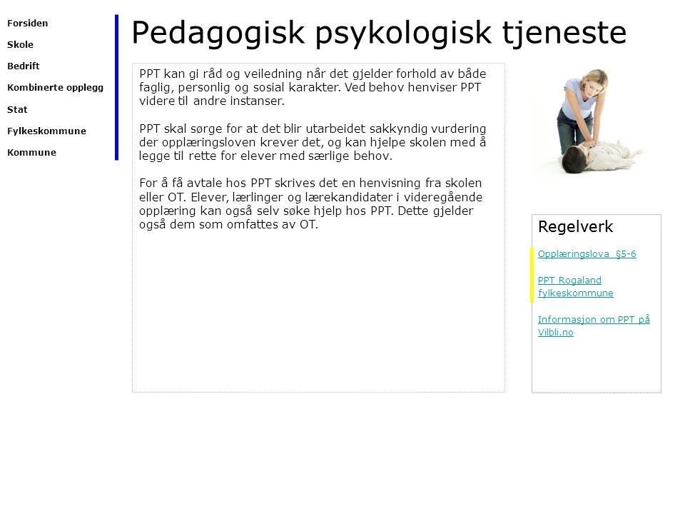 Pedagogisk psykologisk tjeneste Regelverk PPT kan gi råd og veiledning når det gjelder forhold av både faglig, personlig og sosial karakter. Ved behov