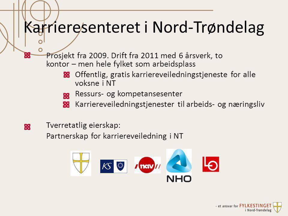 Karrieresenteret i Nord-Trøndelag Prosjekt fra 2009.