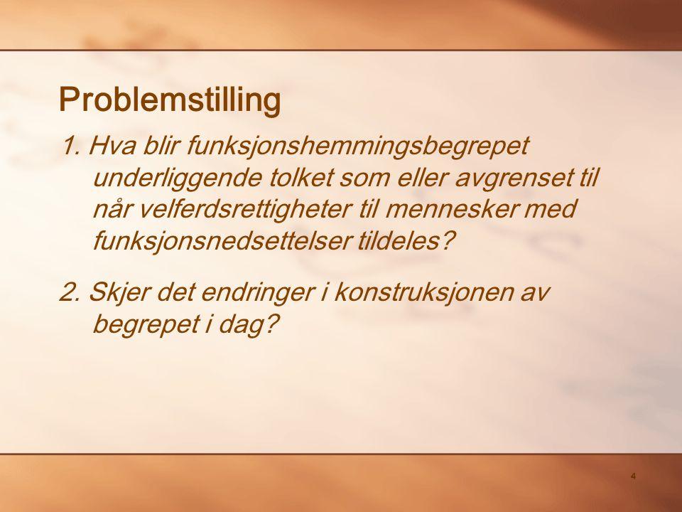 4 Problemstilling 1.