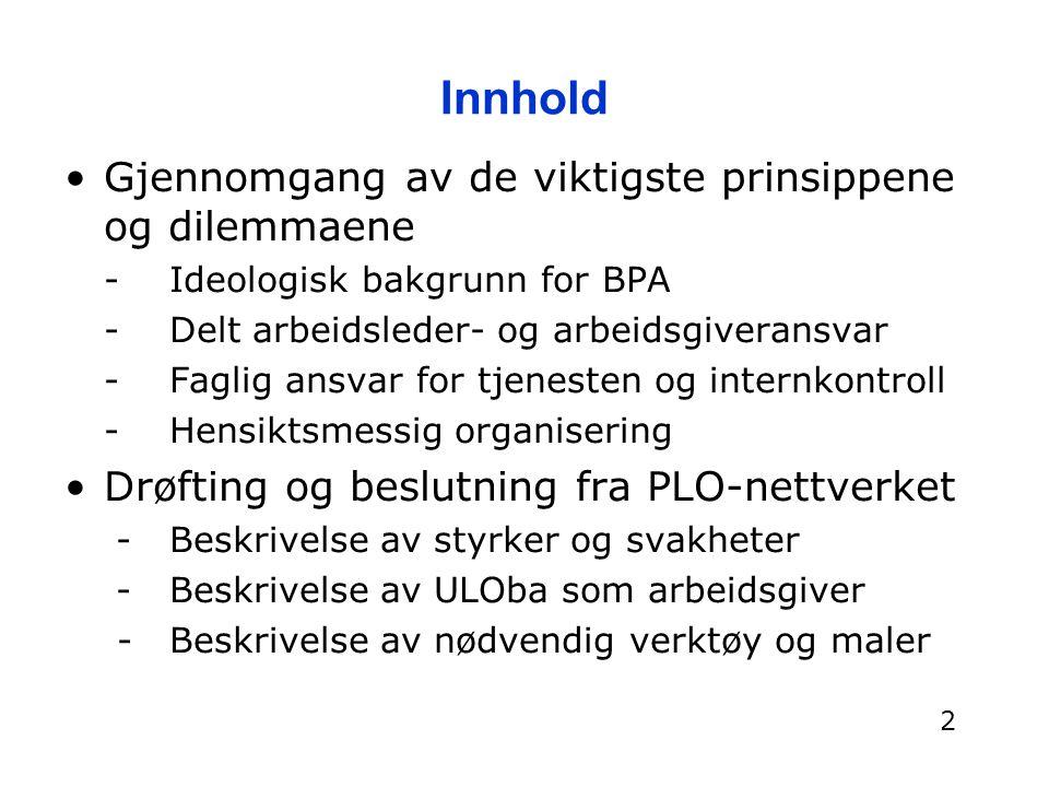 Arbeidsgivers ansvar Rekruttering av assistenter Delrapport 2 s 21 Høy utskifting av assistenter Delrapport 2 s 22.