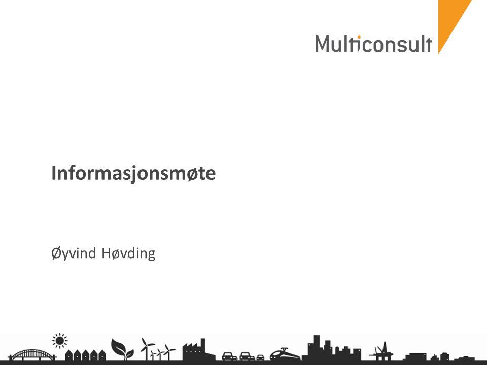 multiconsult.no Informasjonsmøte Øyvind Høvding