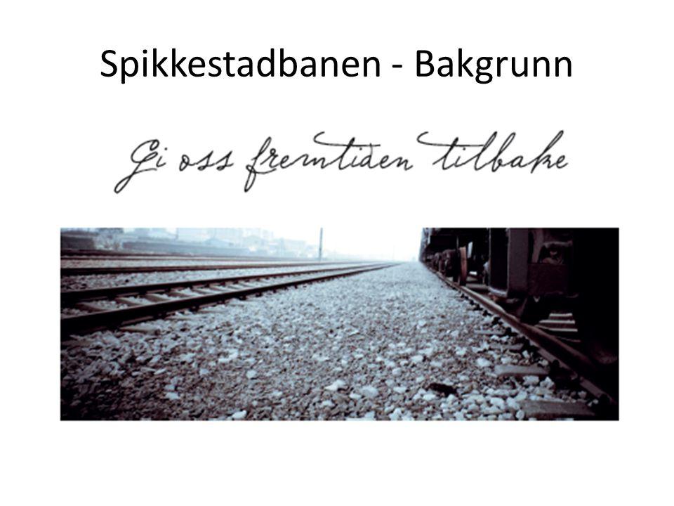 Spikkestadbanen - Bakgrunn
