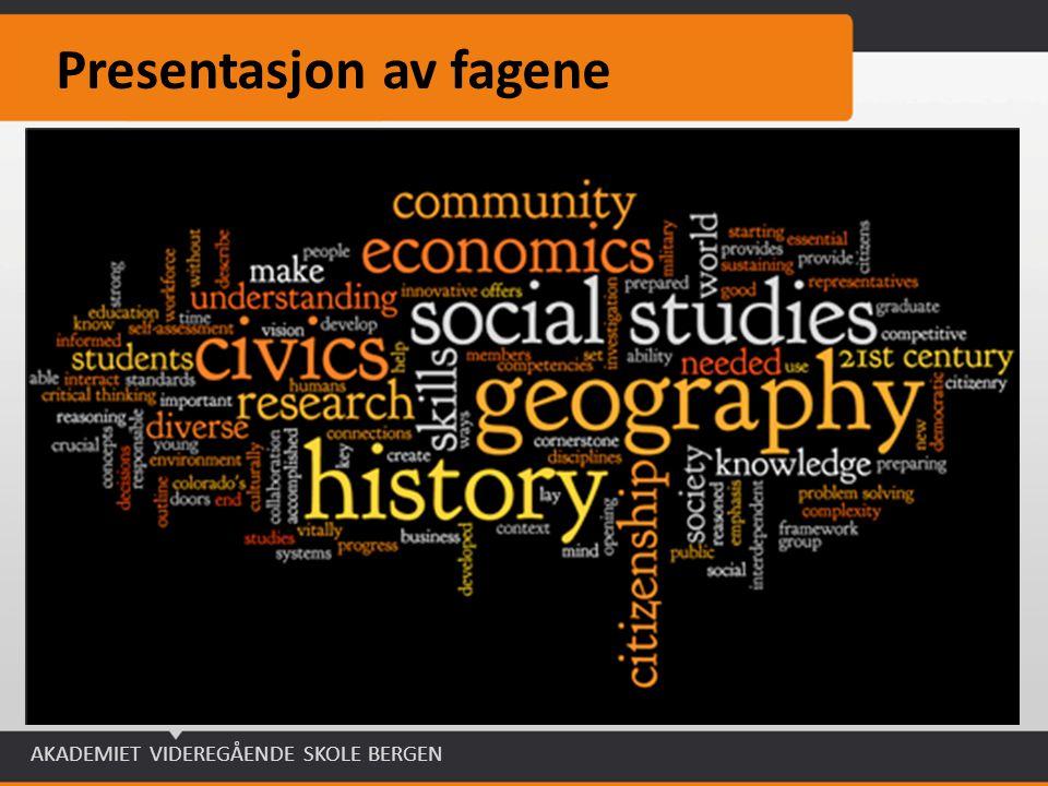 AKADEMIET VIDEREGÅENDE SKOLE BERGEN Presentasjon av fagene