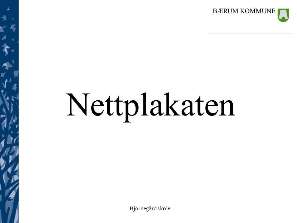 Bjørnegård skole Nettplakaten
