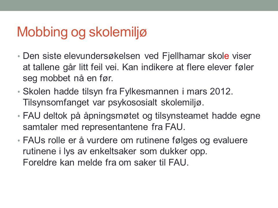 Mobbing og skolemiljø Den siste elevundersøkelsen ved Fjellhamar skole viser at tallene går litt feil vei. Kan indikere at flere elever føler seg mobb