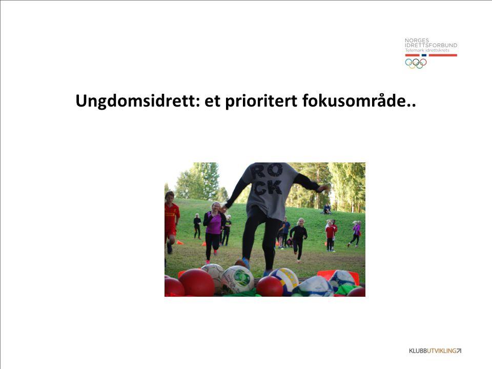 Ungdomsidrett: et prioritert fokusområde..