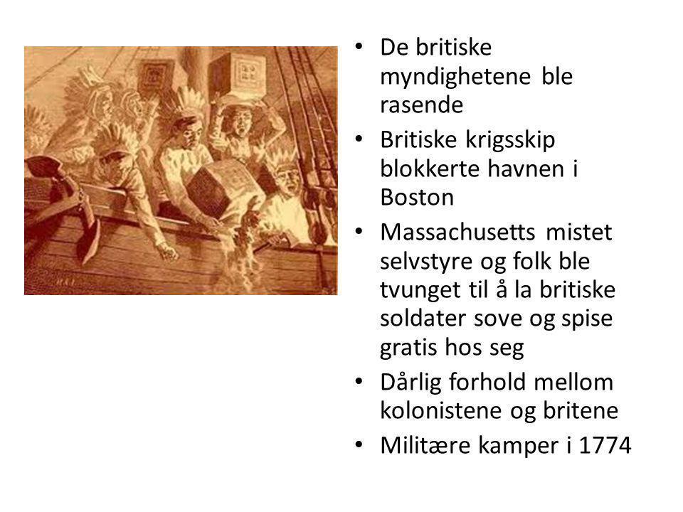 De britiske myndighetene ble rasende Britiske krigsskip blokkerte havnen i Boston Massachusetts mistet selvstyre og folk ble tvunget til å la britiske