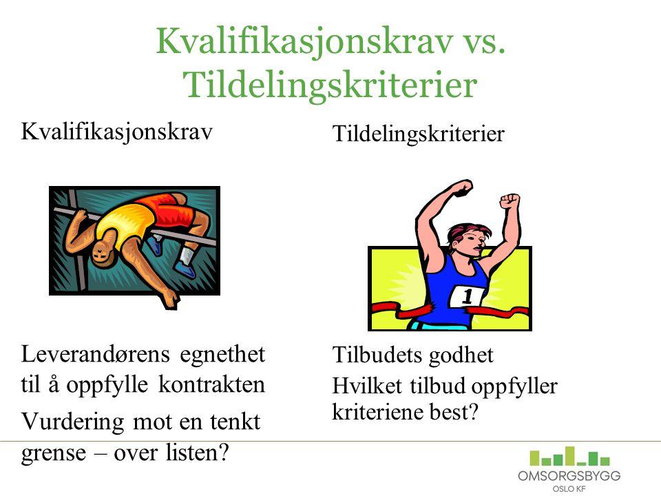 Kvalifikasjonskrav vs.