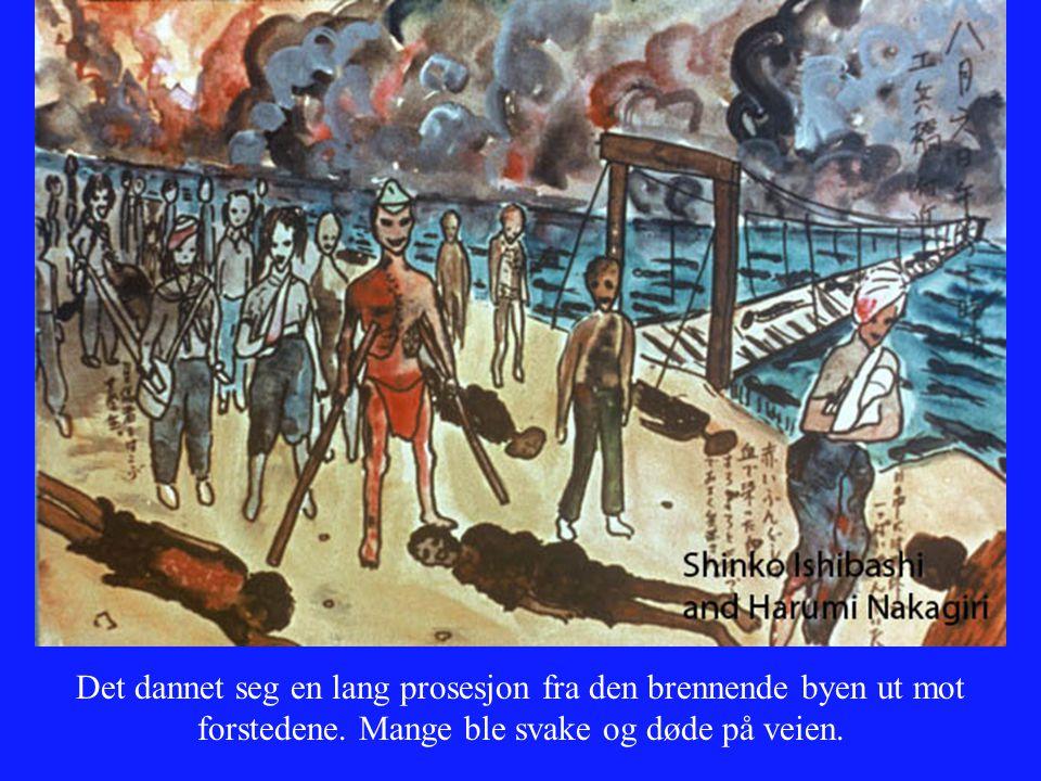 Det dannet seg en lang prosesjon fra den brennende byen ut mot forstedene. Mange ble svake og døde på veien.