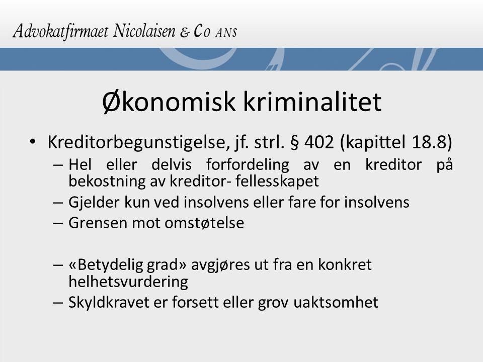 Økonomisk kriminalitet Kreditorbegunstigelse, jf.strl.