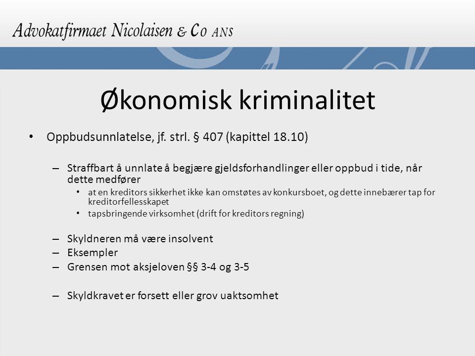 Økonomisk kriminalitet Oppbudsunnlatelse, jf.strl.