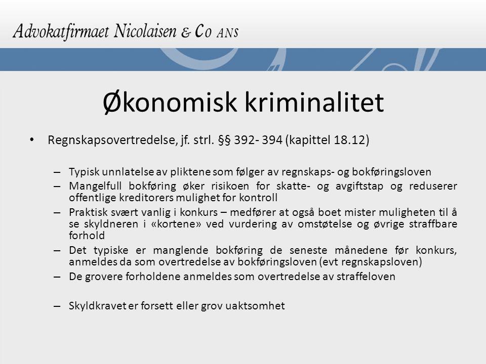 Økonomisk kriminalitet Regnskapsovertredelse, jf.strl.