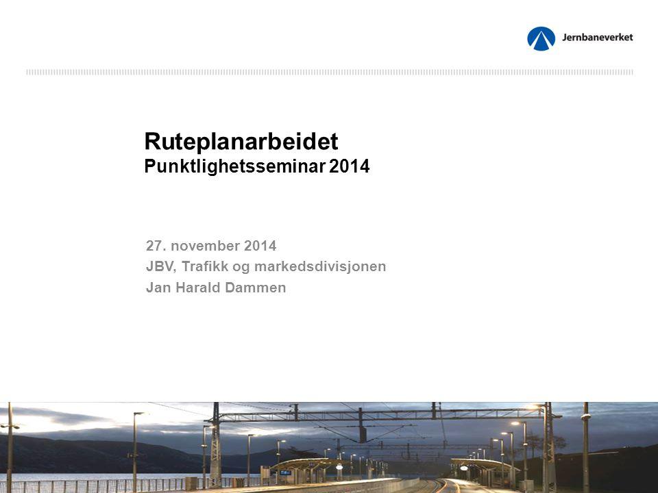 Ruteplanarbeidet Punktlighetsseminar 2014 27.