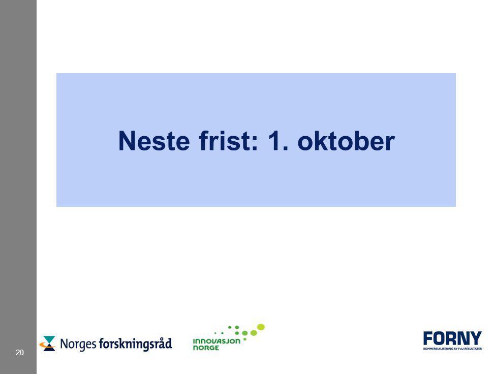 20 Neste frist: 1. oktober